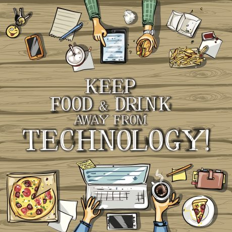 Keep Food & Drink Away From Technology