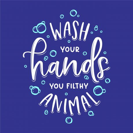 Wash Your Hands Filthy Animal Poster 23×23